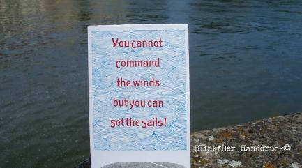 """set the sails! Leider hat meine Schrift kein drittes """"c"""" mit Unterlänge."""